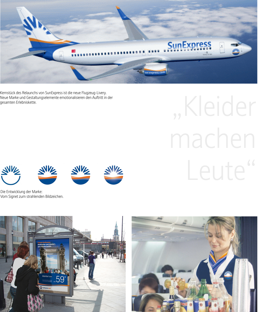 sunexpress joint subsidiary of lufthansa and turkish airlines connected primarily turkish holiday destinations with german metropolitan areas as a carrier - Sunexpress Bewerbung